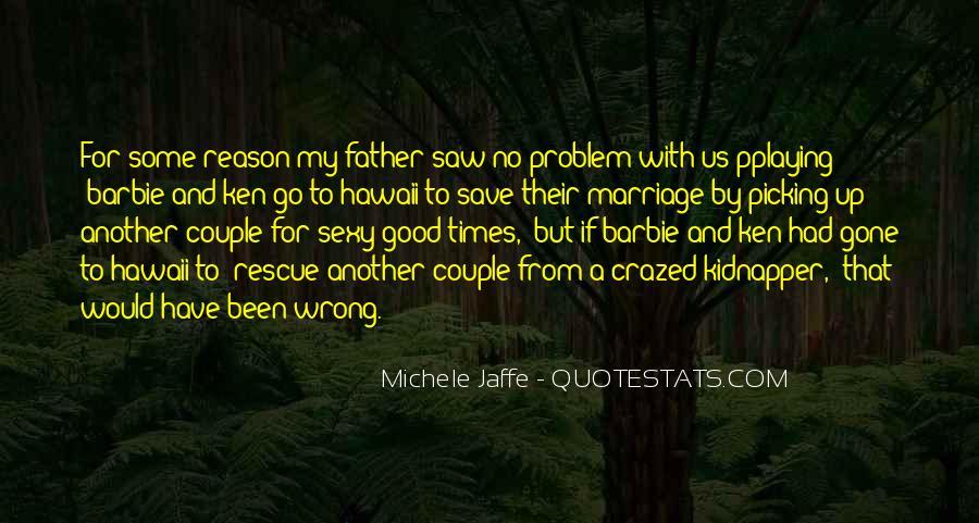 Crazed'n'jiffyin Quotes #1223289