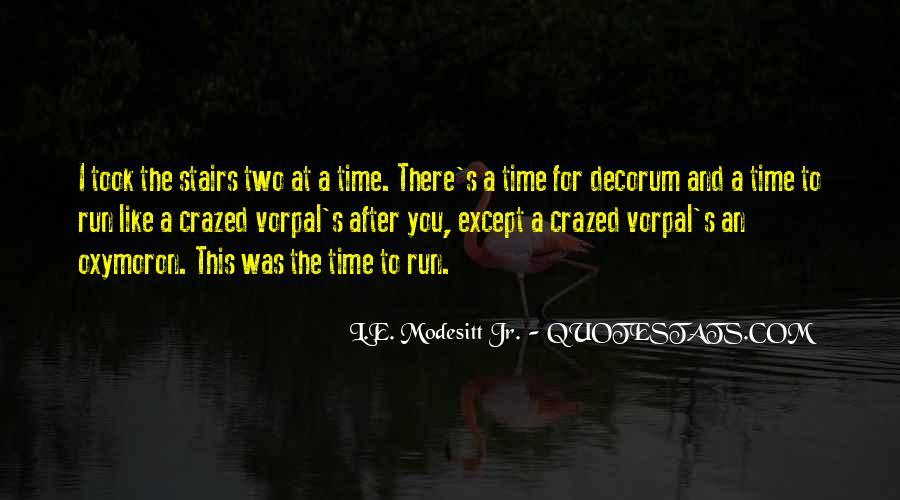 Crazed'n'jiffyin Quotes #1703687
