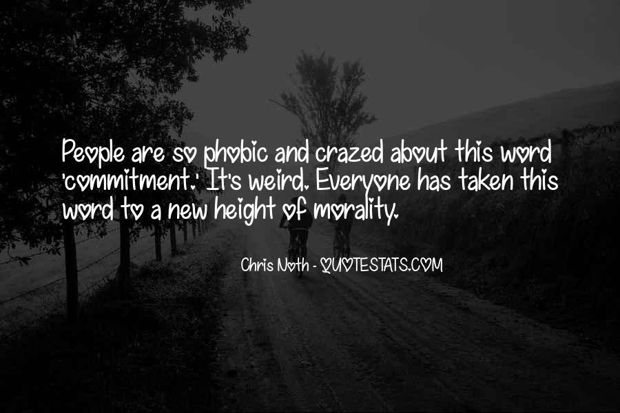Crazed'n'jiffyin Quotes #242056