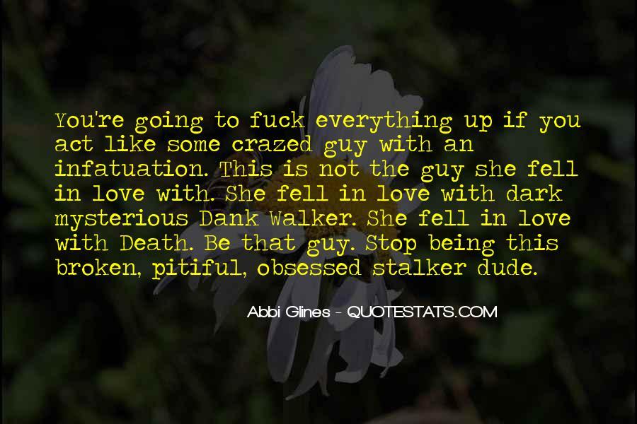 Crazed'n'jiffyin Quotes #387519
