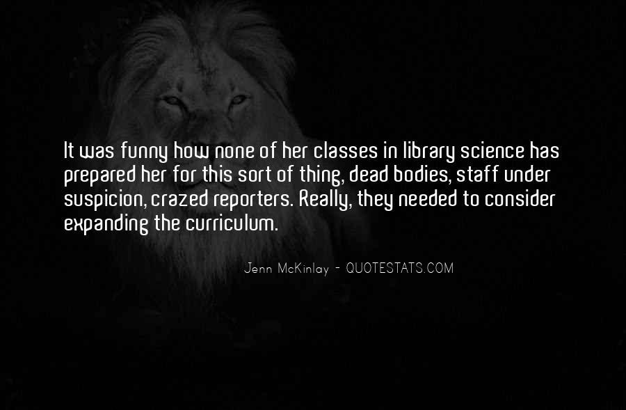 Crazed'n'jiffyin Quotes #518710