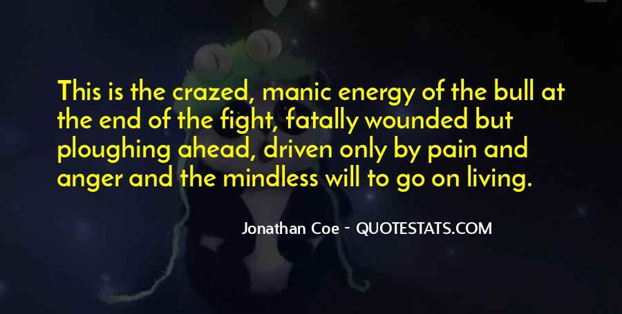 Crazed'n'jiffyin Quotes #588323