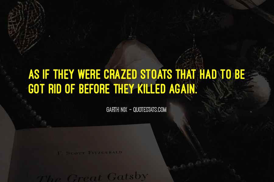 Crazed'n'jiffyin Quotes #613133