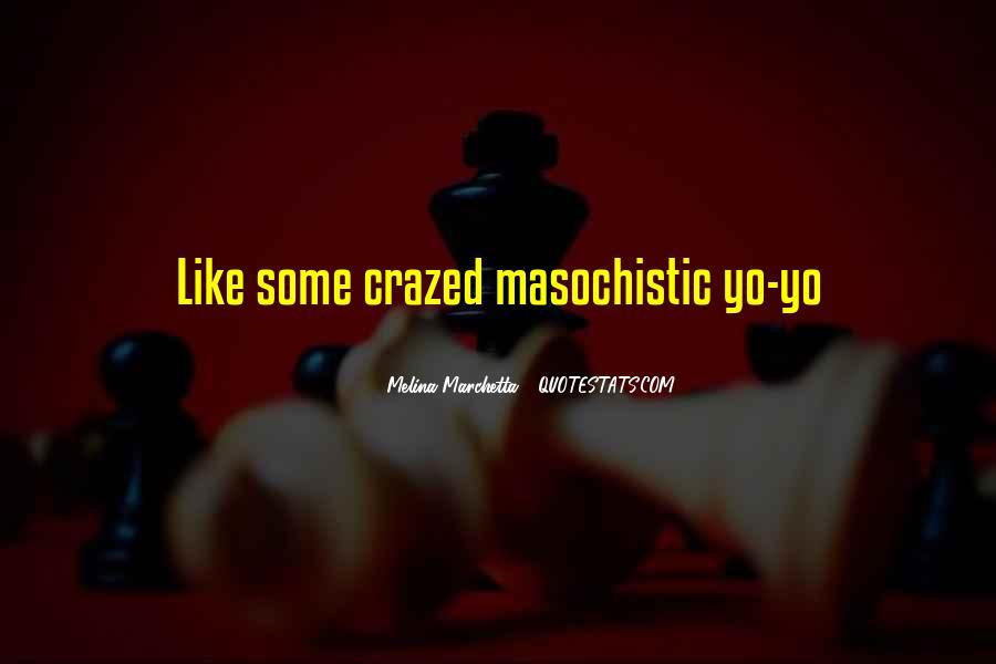 Crazed'n'jiffyin Quotes #675799