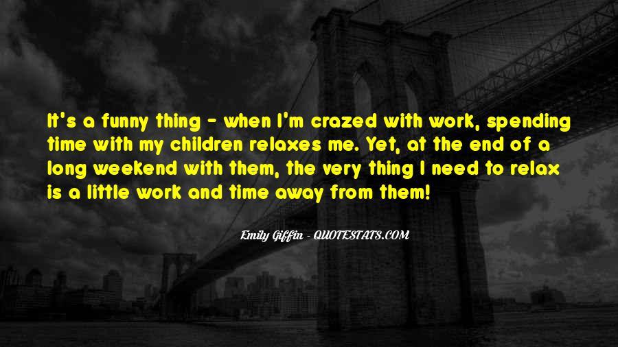 Crazed'n'jiffyin Quotes #785727