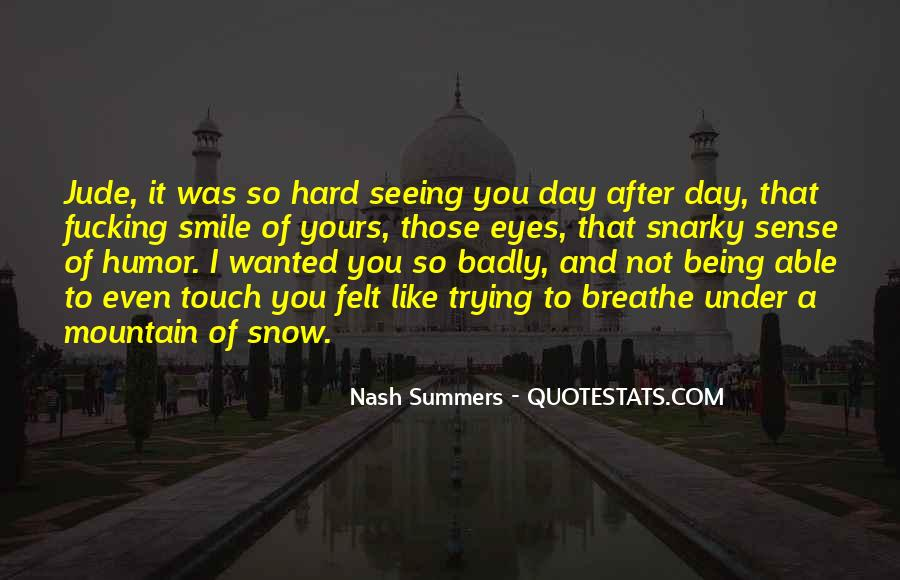 Quotes About Seeing His Smile #1036001