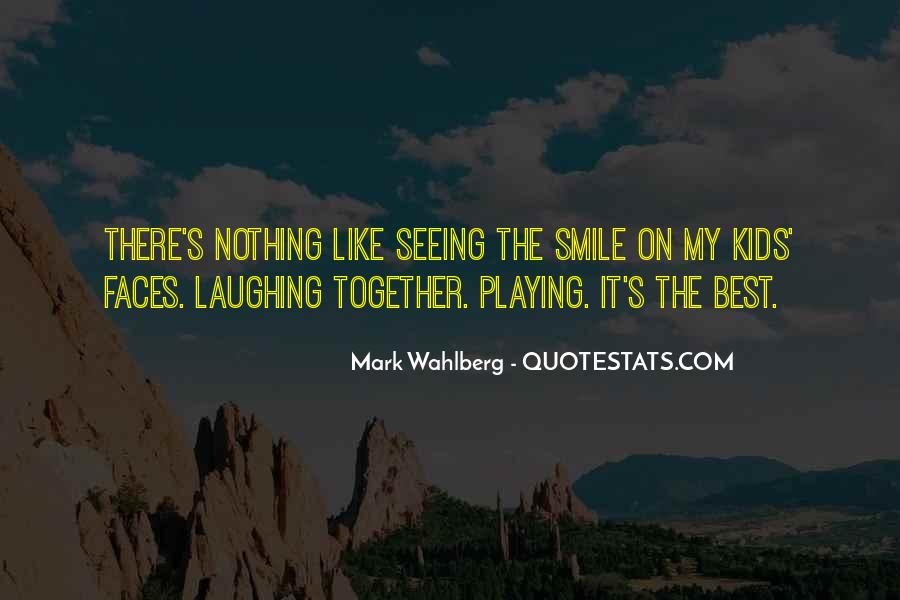 Quotes About Seeing His Smile #1204289