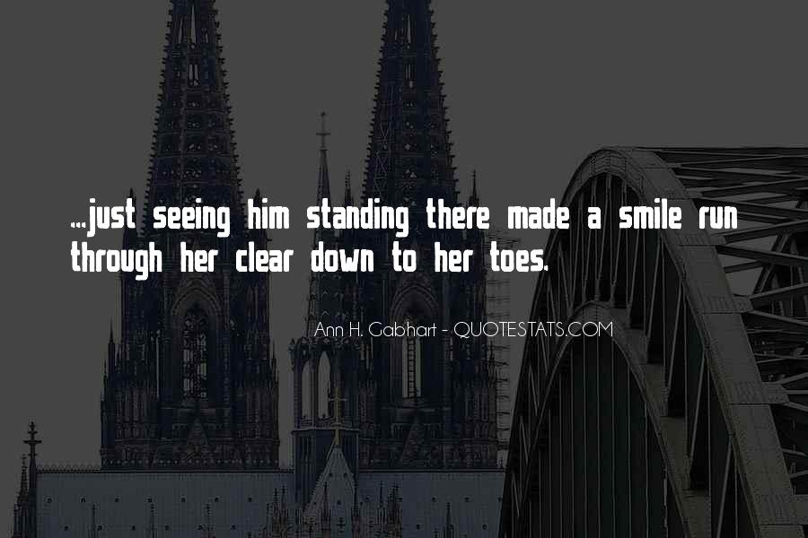 Quotes About Seeing His Smile #557808