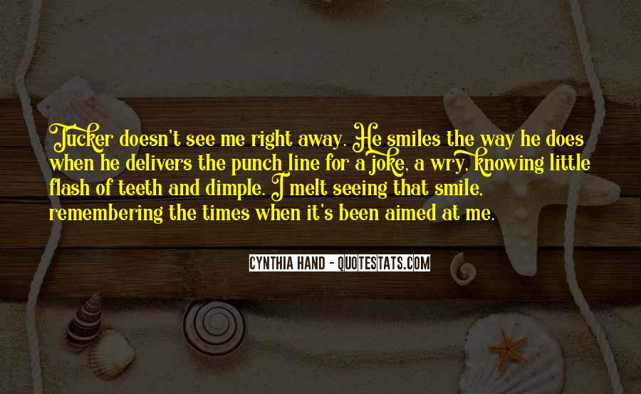 Quotes About Seeing His Smile #717415