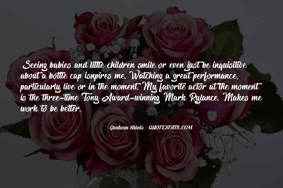Quotes About Seeing His Smile #895988