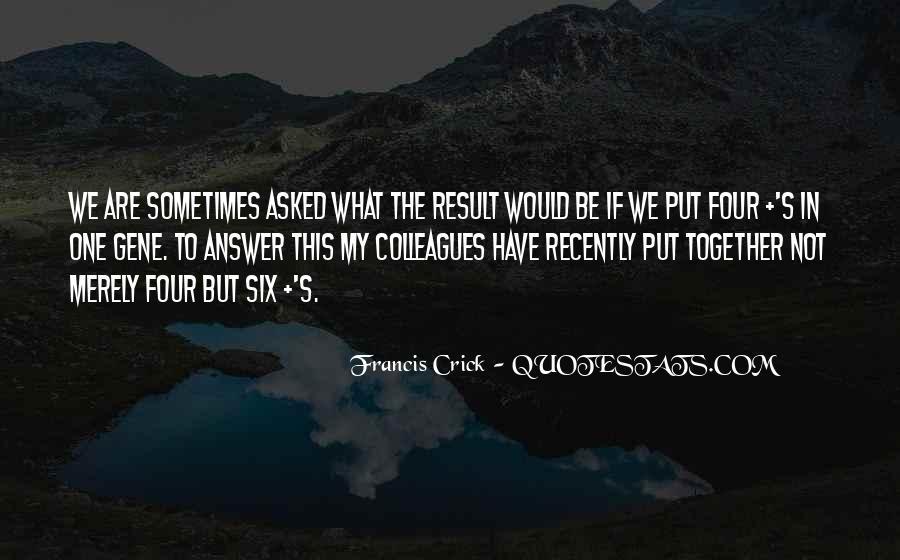 Crick's Quotes #1504213