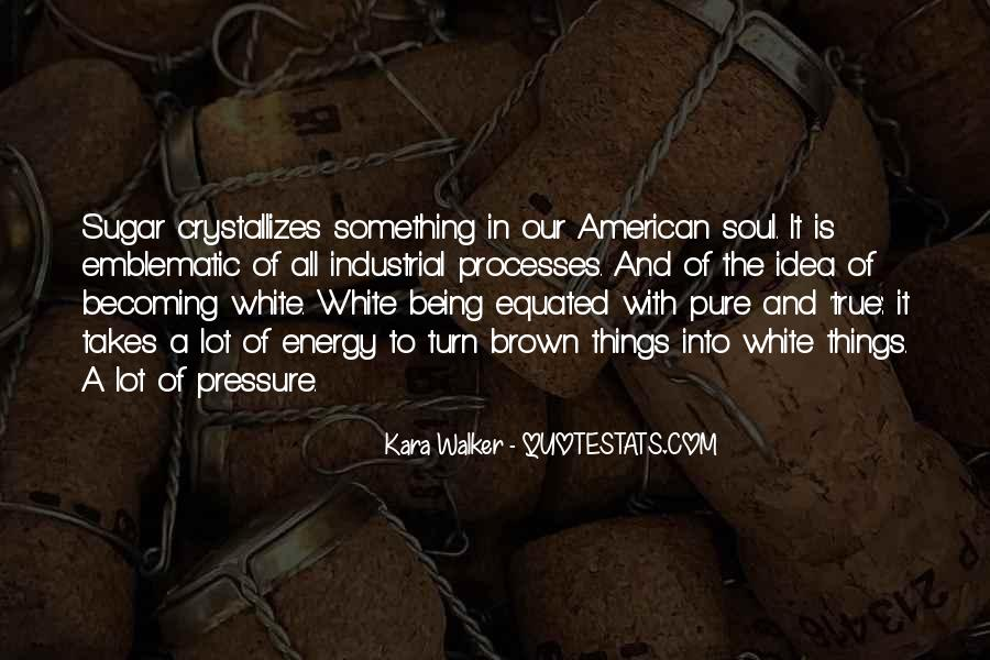 Quotes About Brown Sugar #1735118