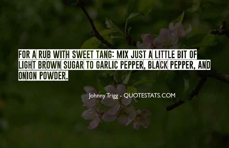 Quotes About Brown Sugar #712162
