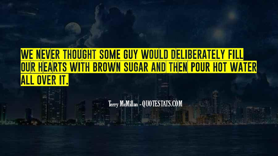 Quotes About Brown Sugar #834471