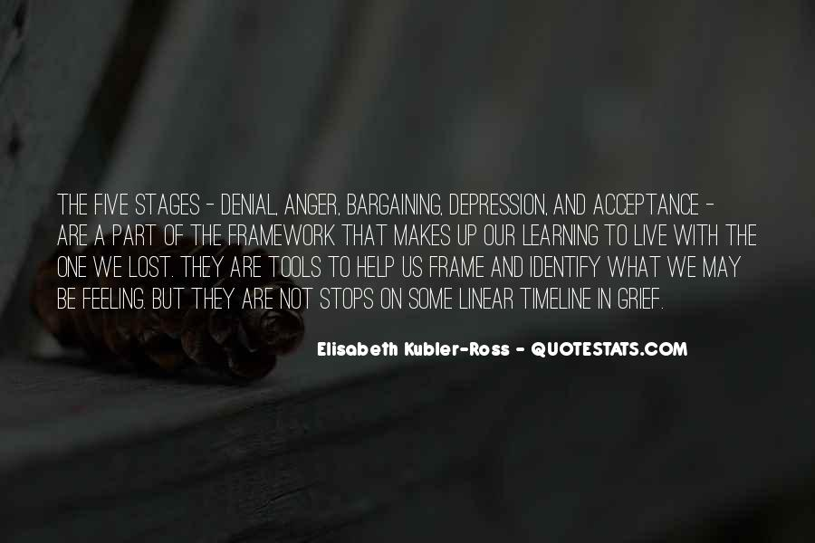 Quotes About Stages Of Grief #1333137