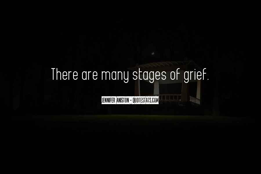 Quotes About Stages Of Grief #1621189
