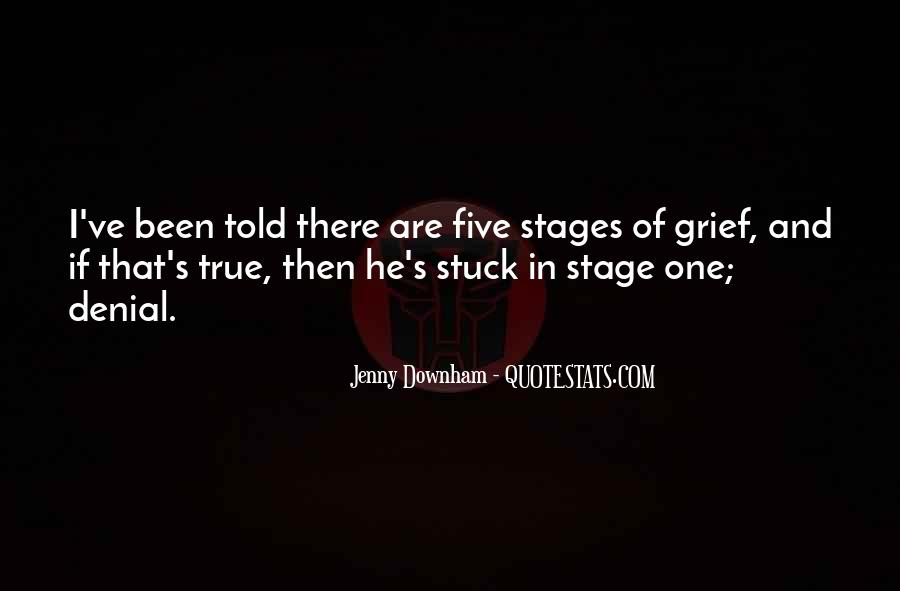 Quotes About Stages Of Grief #743231