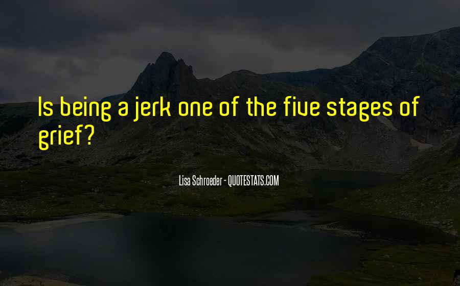 Quotes About Stages Of Grief #79542