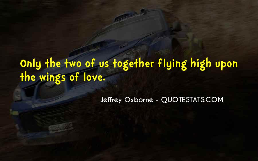 Quotes About Flying With Your Own Wings #238490