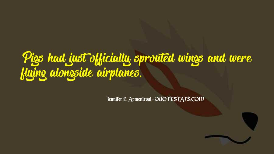 Quotes About Flying With Your Own Wings #27700
