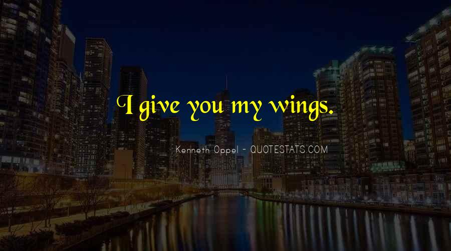 Quotes About Flying With Your Own Wings #398840