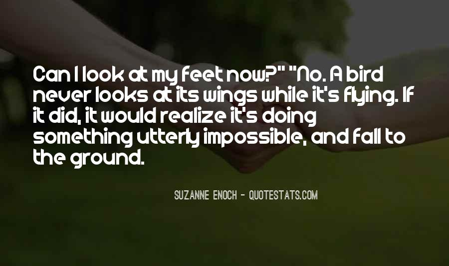 Quotes About Flying With Your Own Wings #402915