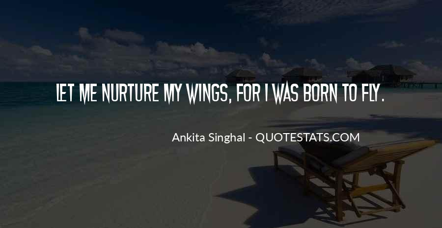 Quotes About Flying With Your Own Wings #403471