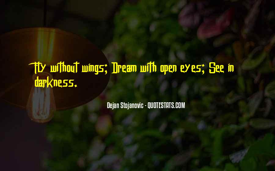 Quotes About Flying With Your Own Wings #470392