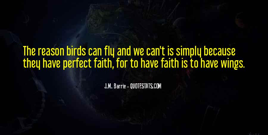 Quotes About Flying With Your Own Wings #556674