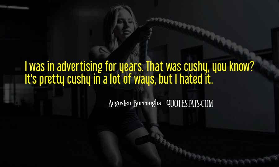 Cushy Quotes #1438485