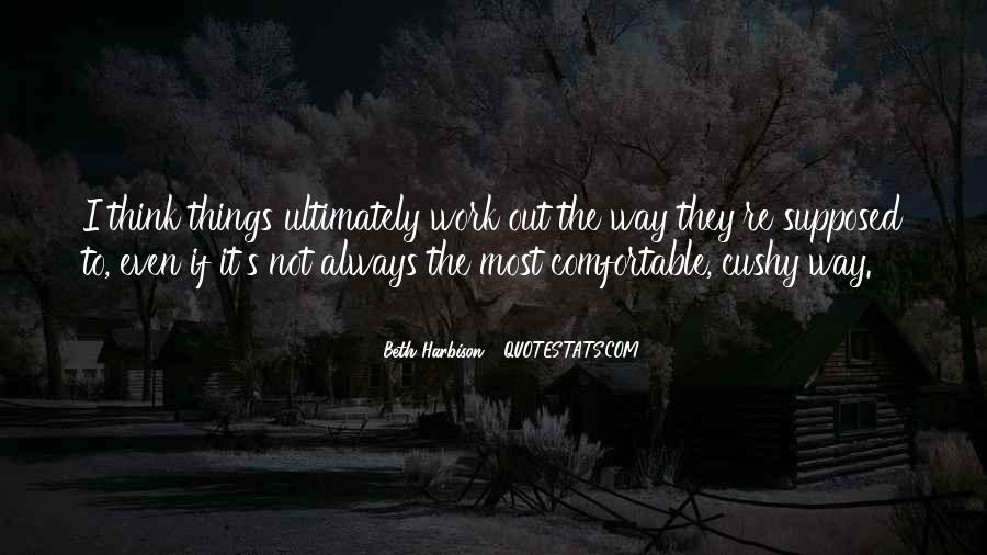 Cushy Quotes #453236