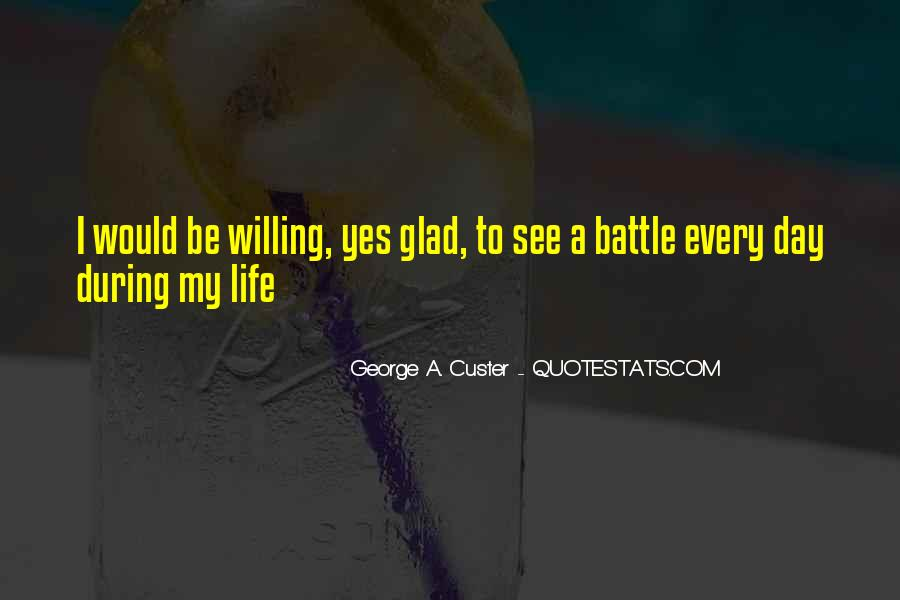 Custer's Quotes #1080882