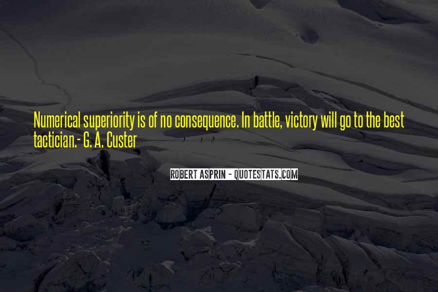 Custer's Quotes #1298734