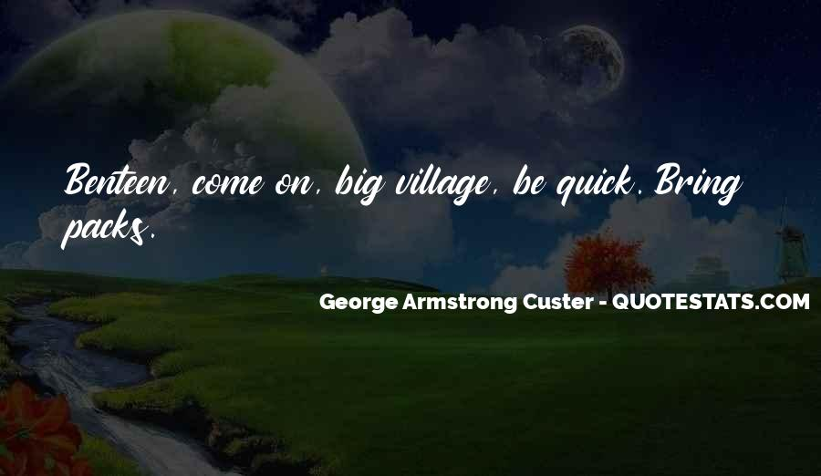 Custer's Quotes #151729