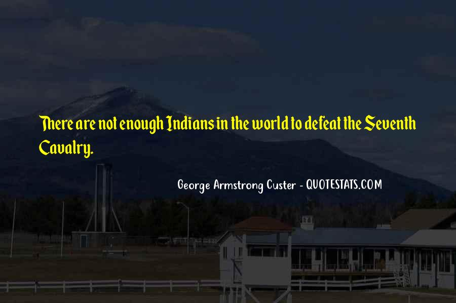 Custer's Quotes #316398