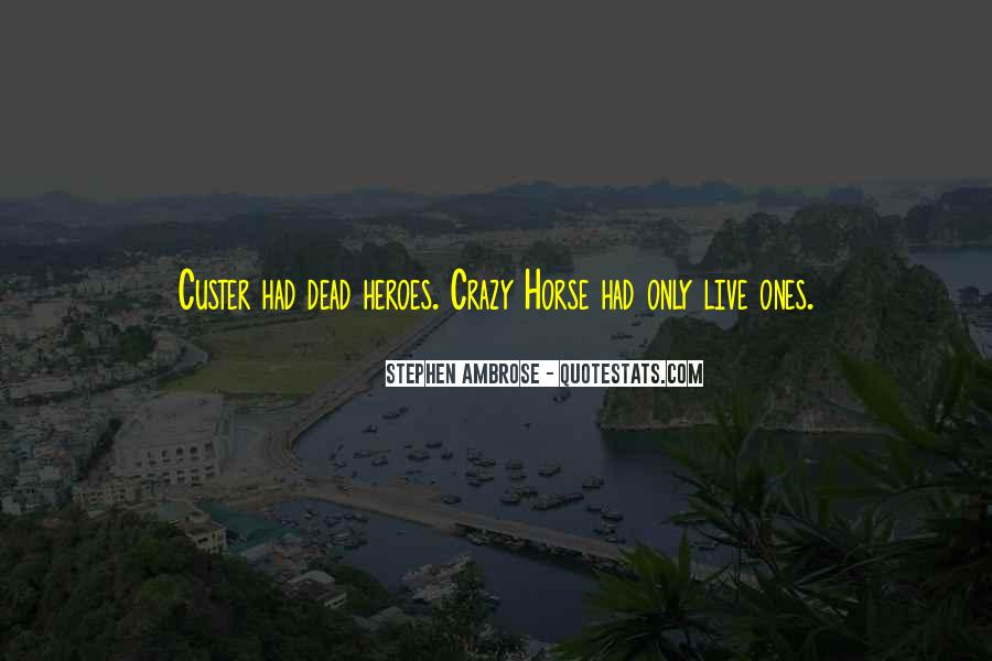 Custer's Quotes #873626