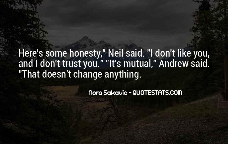 Quotes About Honesty And Trust #1168450