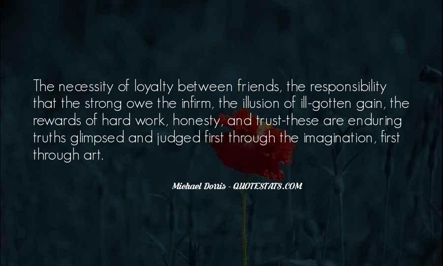 Quotes About Honesty And Trust #460070