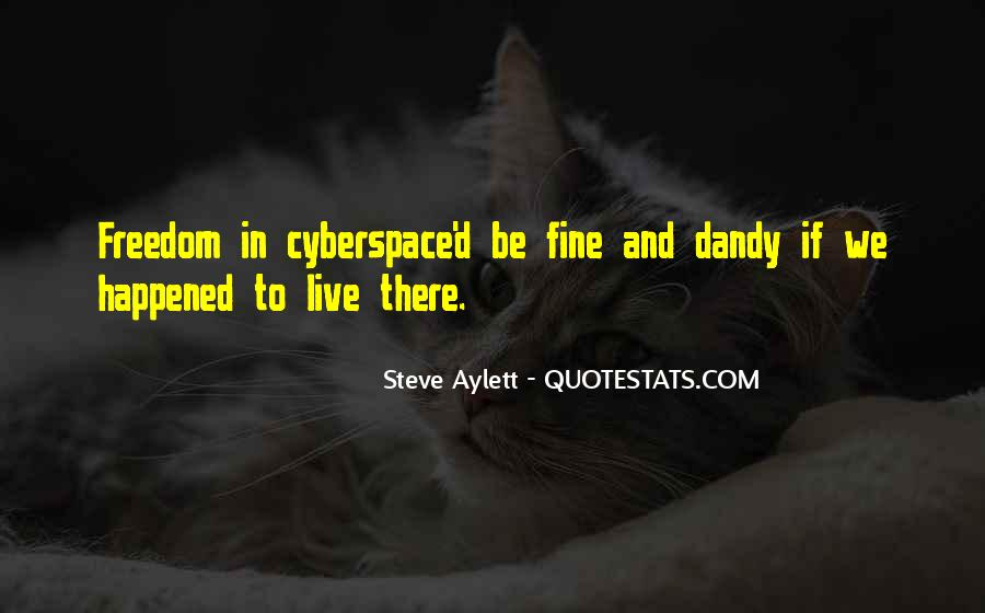 Cyberspace'd Quotes #326485