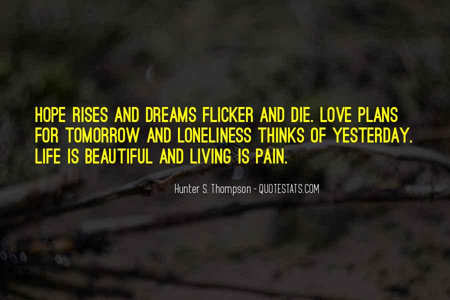 Quotes About Love Hunter S Thompson #795941