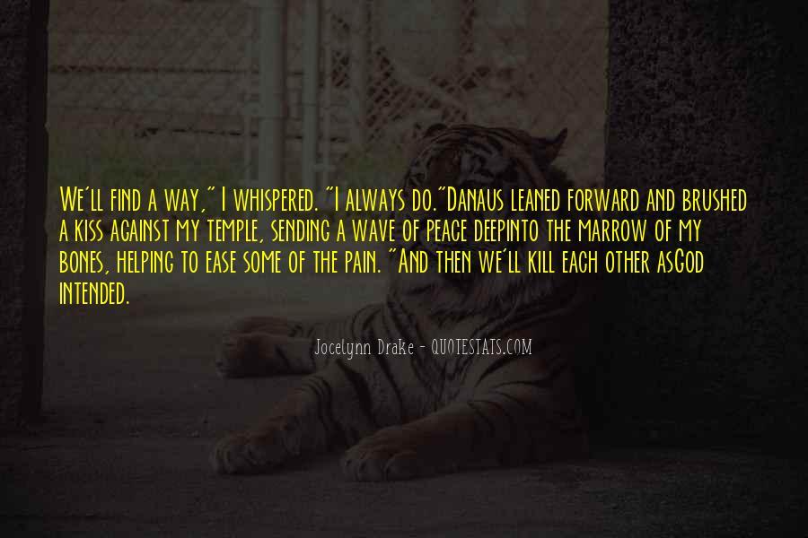 Danaus Quotes #208150