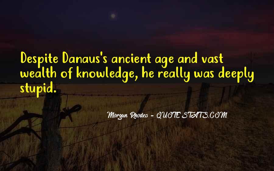 Danaus Quotes #431384