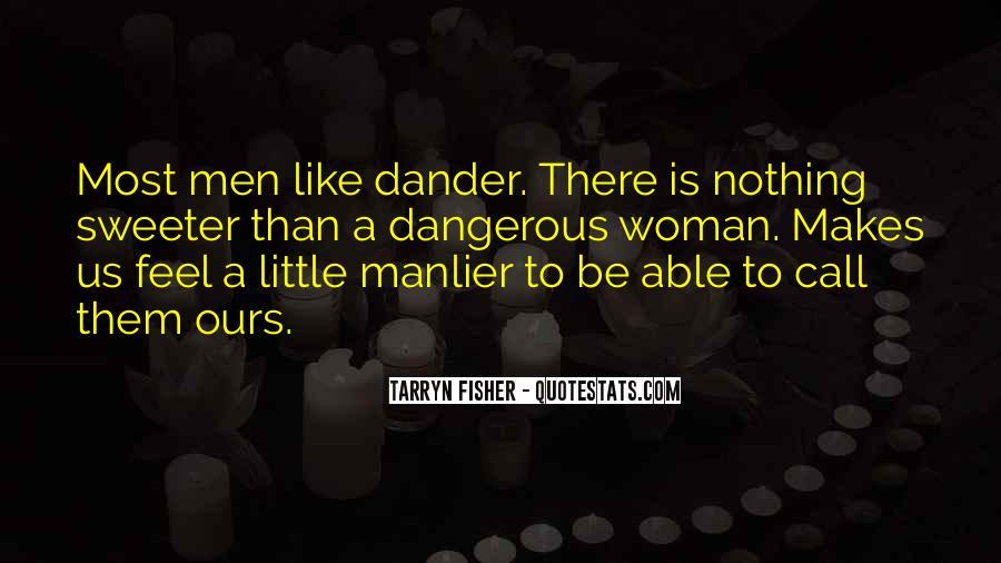 Dander Quotes #726418