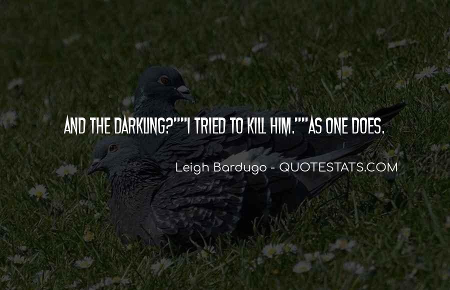 Darkling's Quotes #1224989