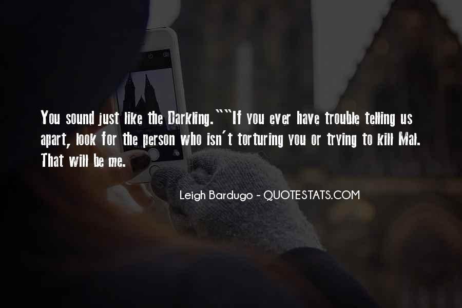 Darkling's Quotes #394651