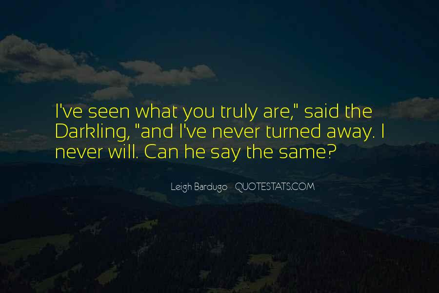 Darkling's Quotes #472810