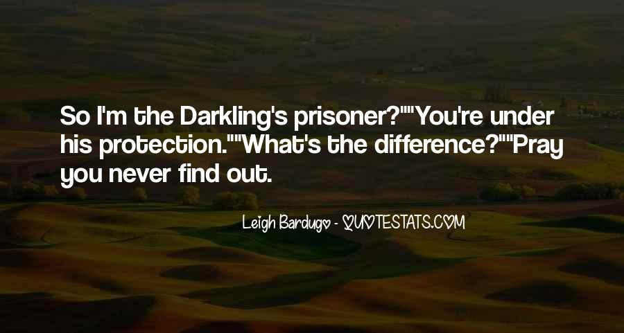 Darkling's Quotes #886241