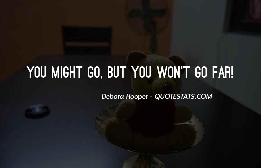 Debora Quotes #1868324
