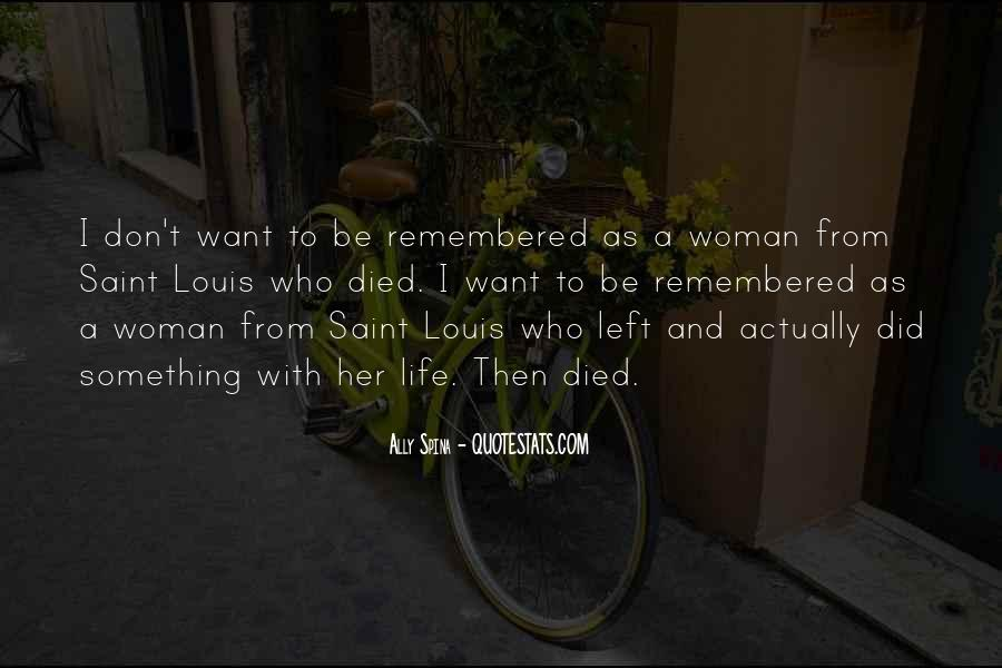Quotes About Saint Louis #750730