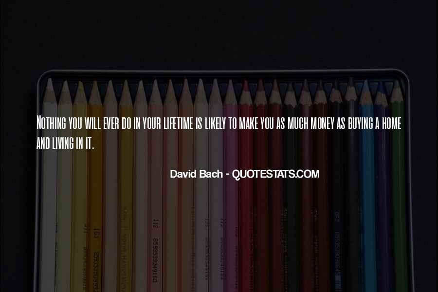 Quotes About Home Buying #1267854